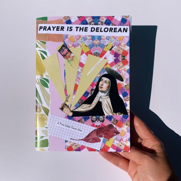 Prayer is the Delorean Zine Two Sides Tarot