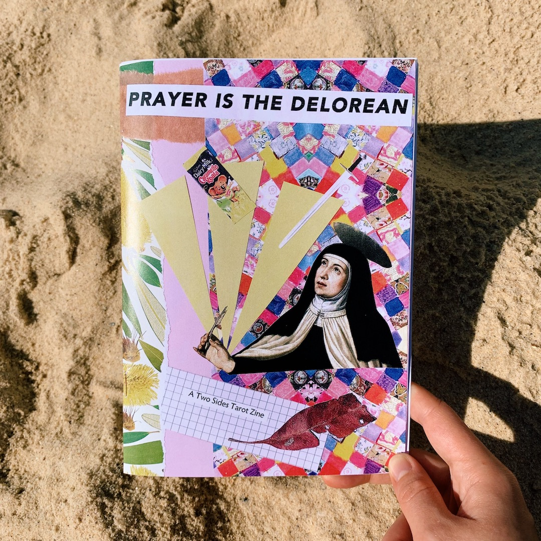 Prayer is the Delorean Two Sides Tarot Zine 4